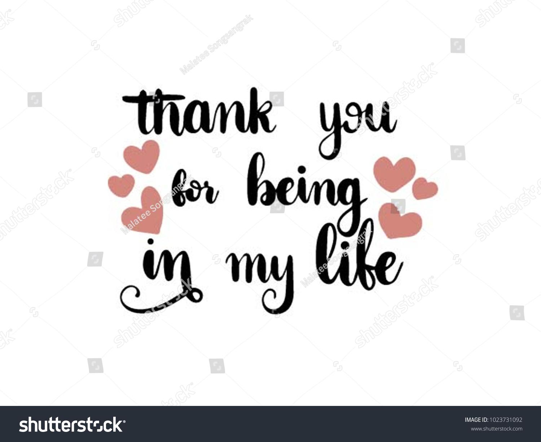 Thank You Being My Life Calligraphy Stockvector Rechtenvrij