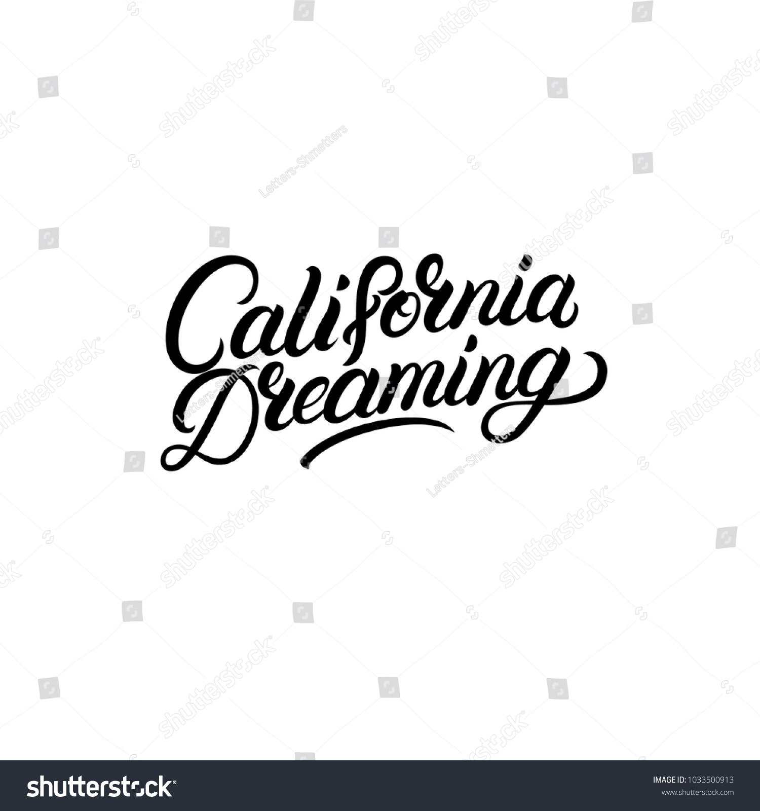 california dreaming hand written lettering text stock vector 2018