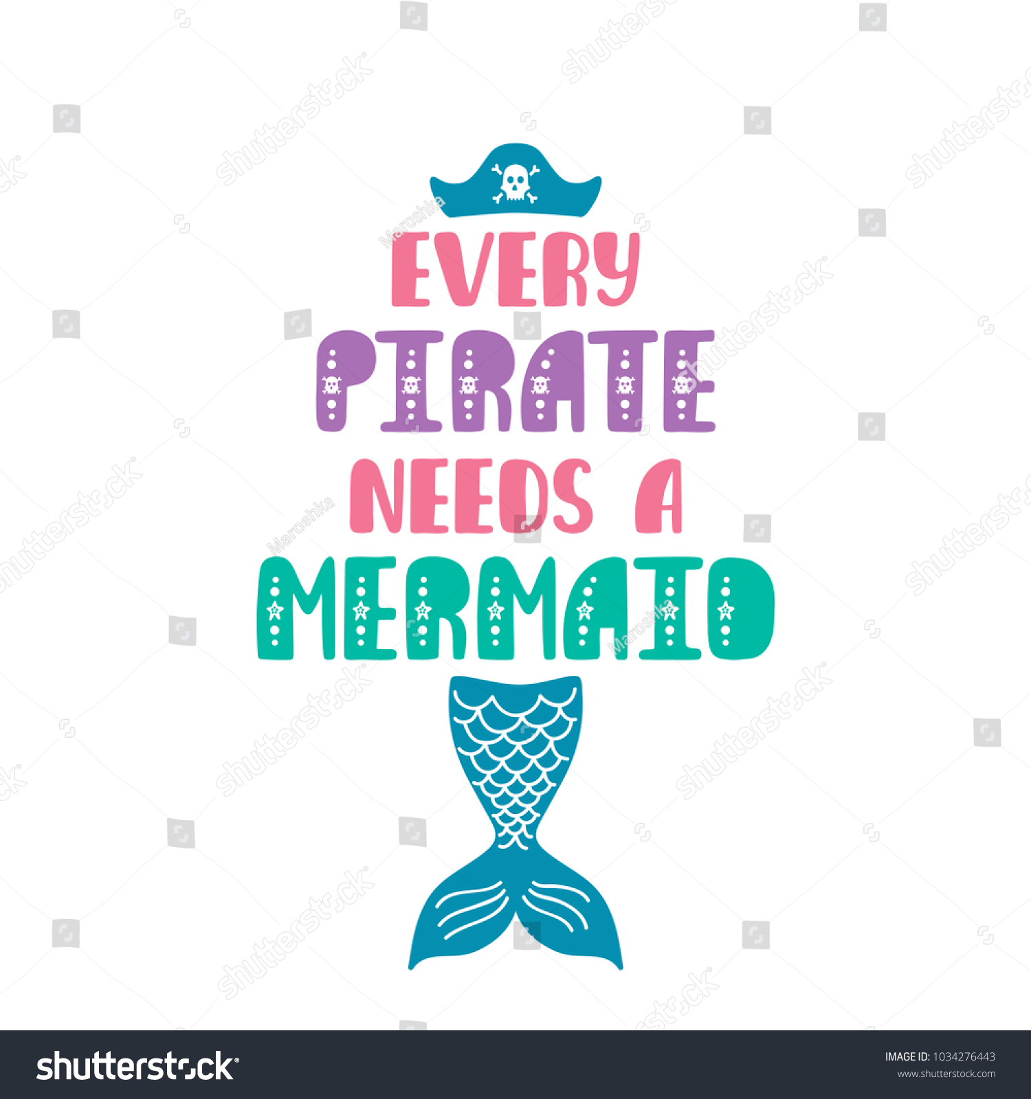 Every Pirate Needs Mermaid Inspiration Quote Stock Vector Royalty