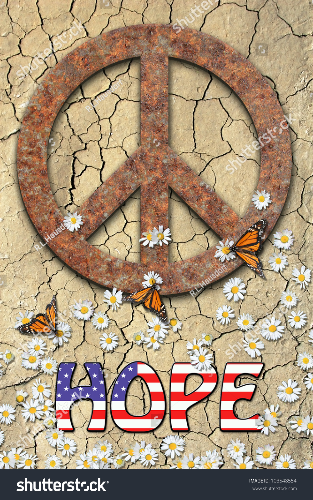 Rusted peace symbol daisies butterflies word stock photo 103548554 rusted peace symbol daisies butterflies and the word hope with an american flag biocorpaavc Images