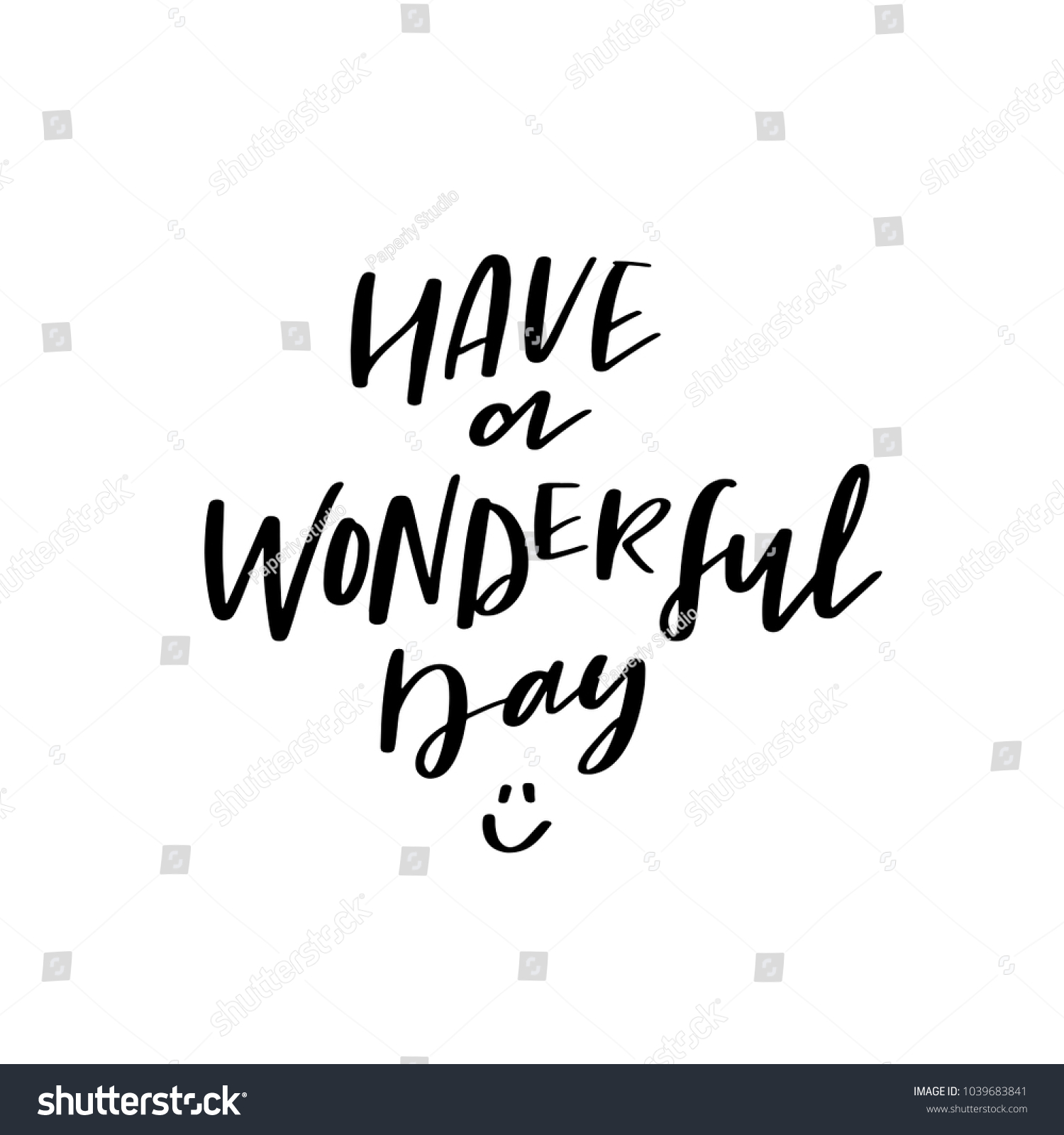 Have A Wonderful Day Vector Positive Calligraphy Hand Lettering Modern Script Font Happy