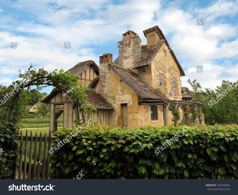 Hameau De La Reine Village Of The Queen Rustic Village