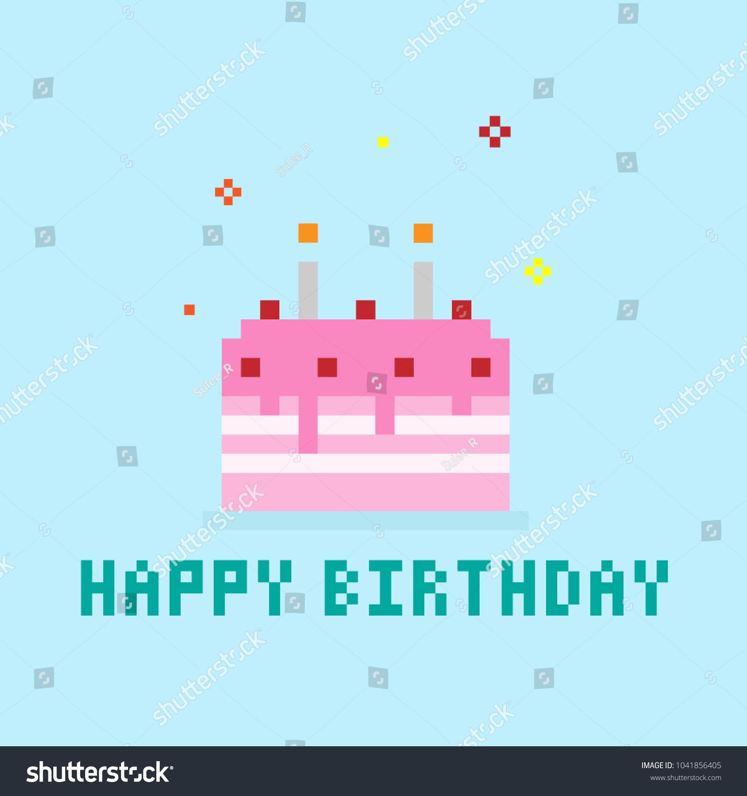 Birthday Cake Card Pixel Art Design Stock Vector 1041856405