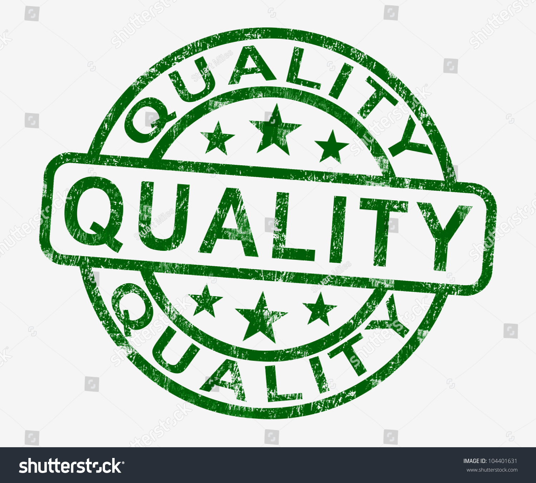 quality stamp showing excellent superior premium stock