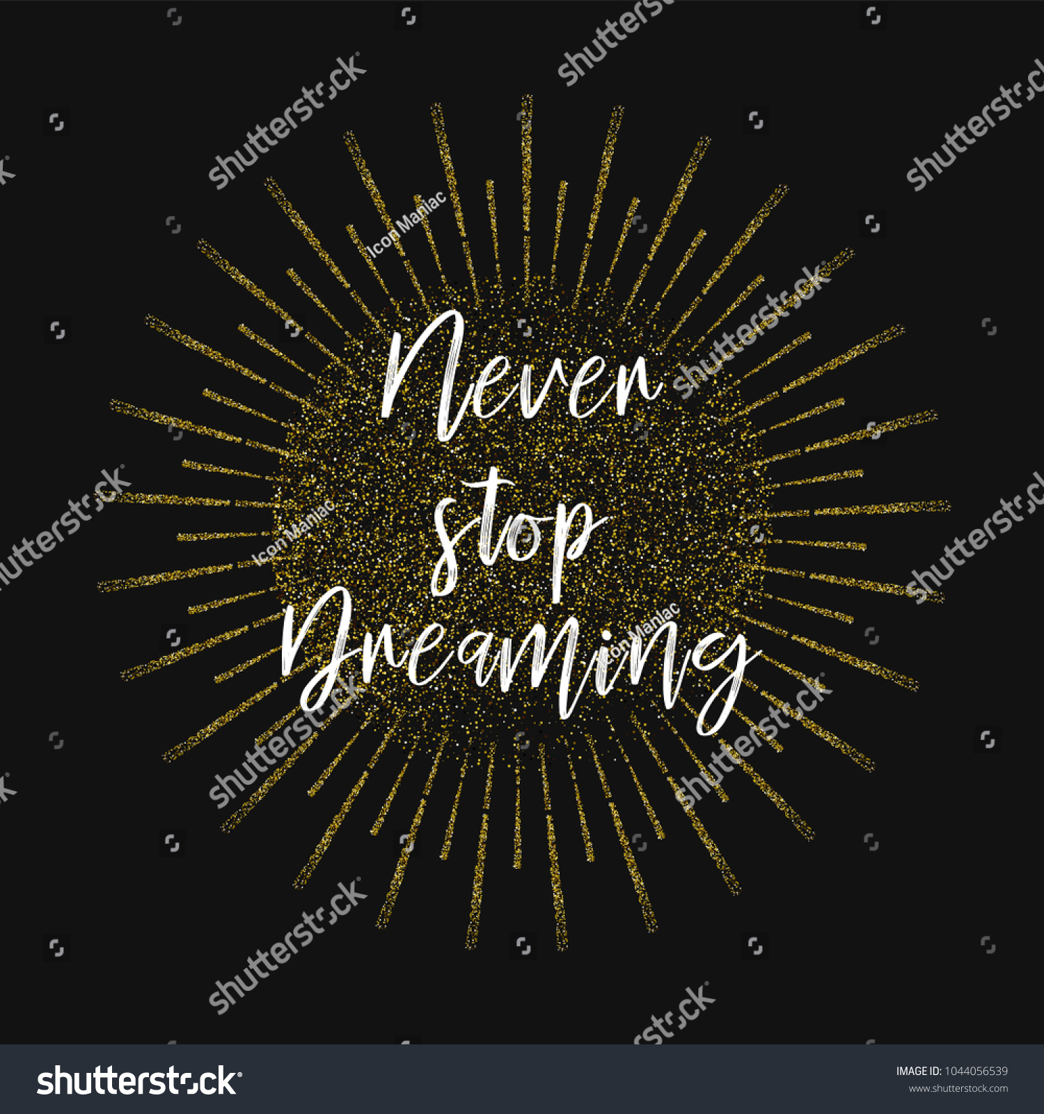 Never Stop Dreaming Inspirational Quotes About Stock Vector