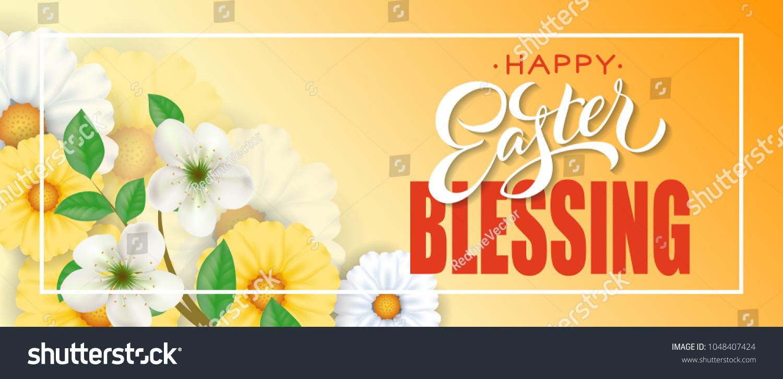 Happy Easter Blessing Lettering Frame Flowers Stock Vector