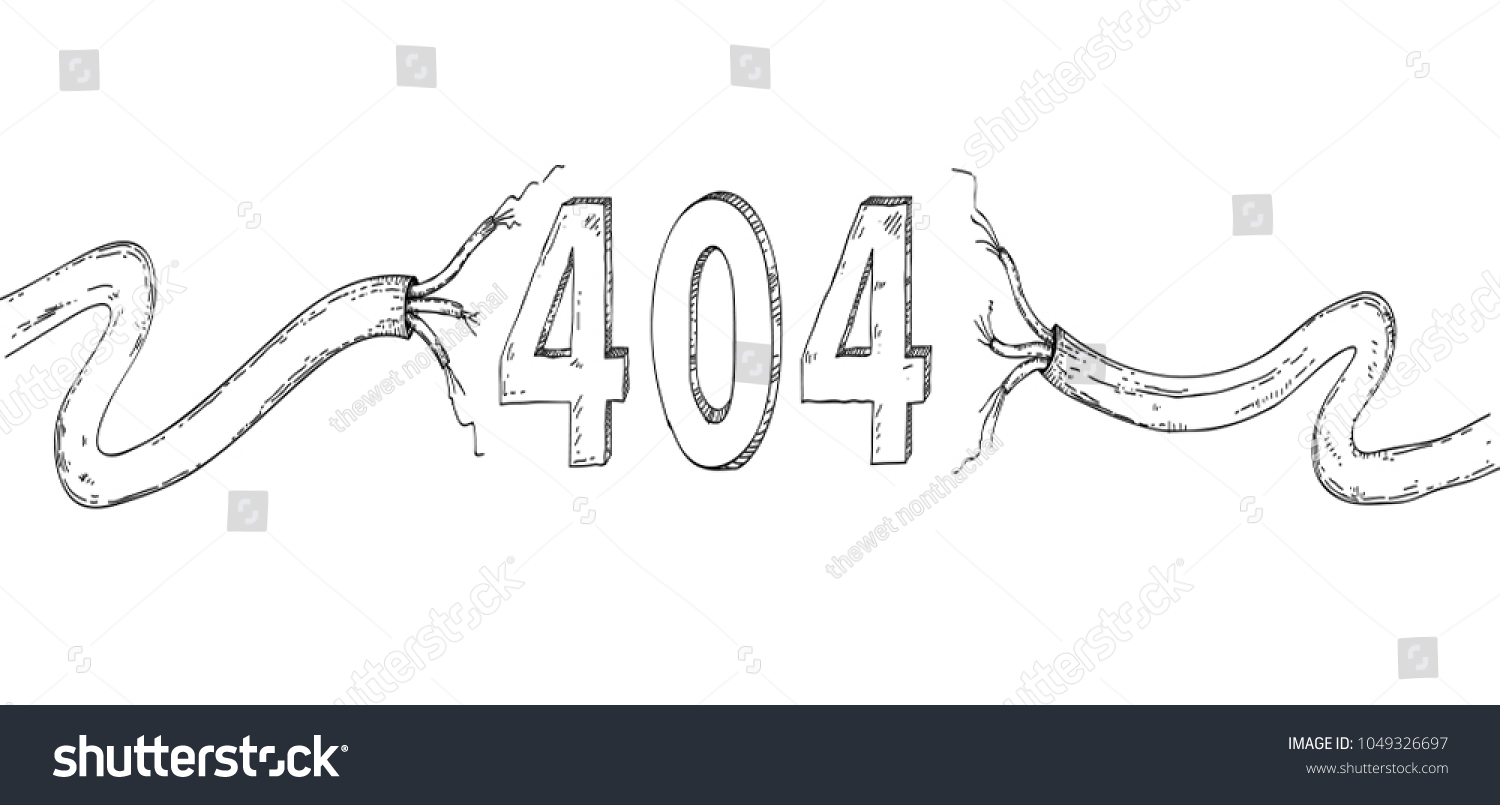 404 page not found error hand drawn in connection problem