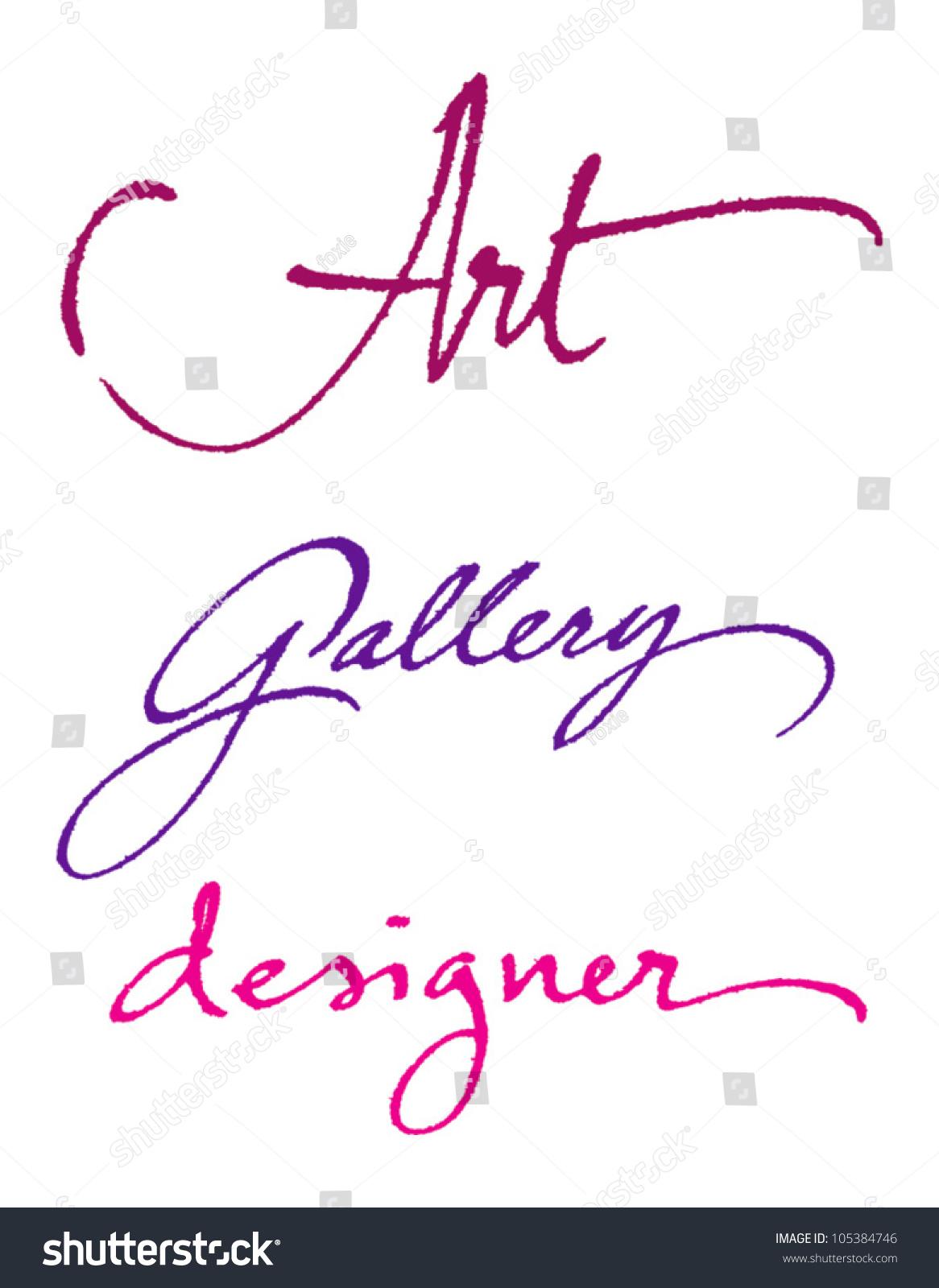 Art Gallery Designer Original Handwritten Calligraphy