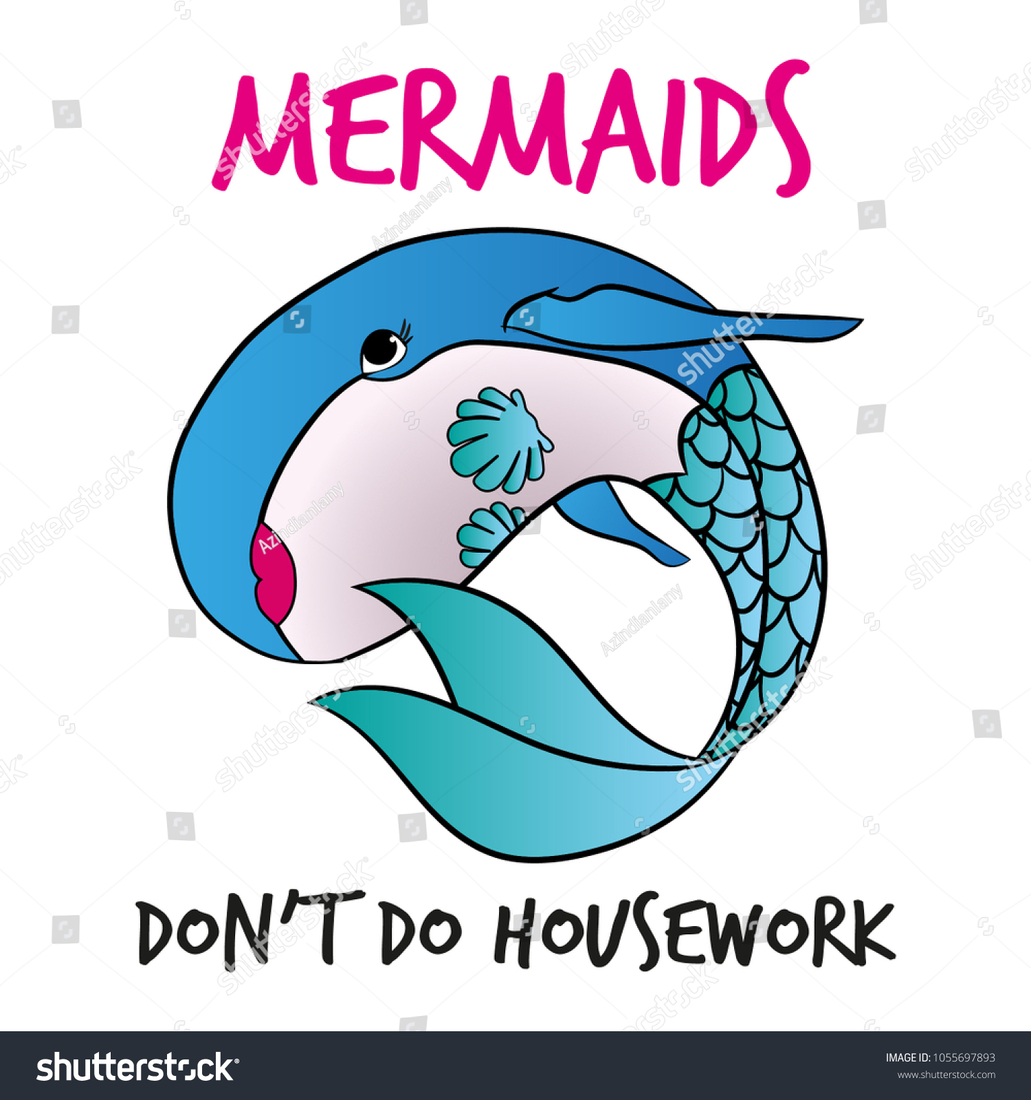 Mermaids Dont Do Housework Funny Vector Stock Vector Royalty Free