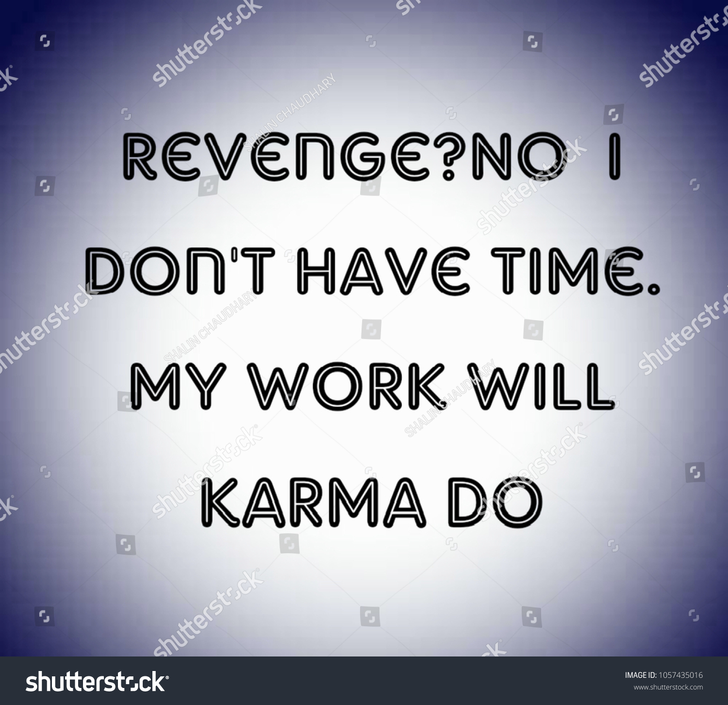 Royalty Free Stock Illustration Of Revenge No L Dont Have Time Stock