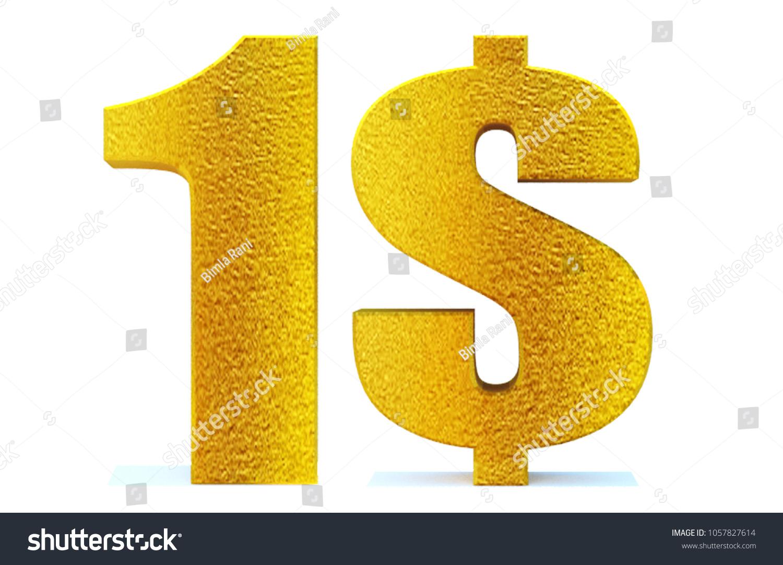 3 D 1 Dollar Sign On White Stock Illustration 1057827614 Shutterstock