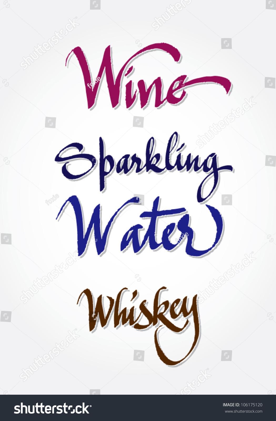 Wine Sparkling Water Whiskey Original Handwritten