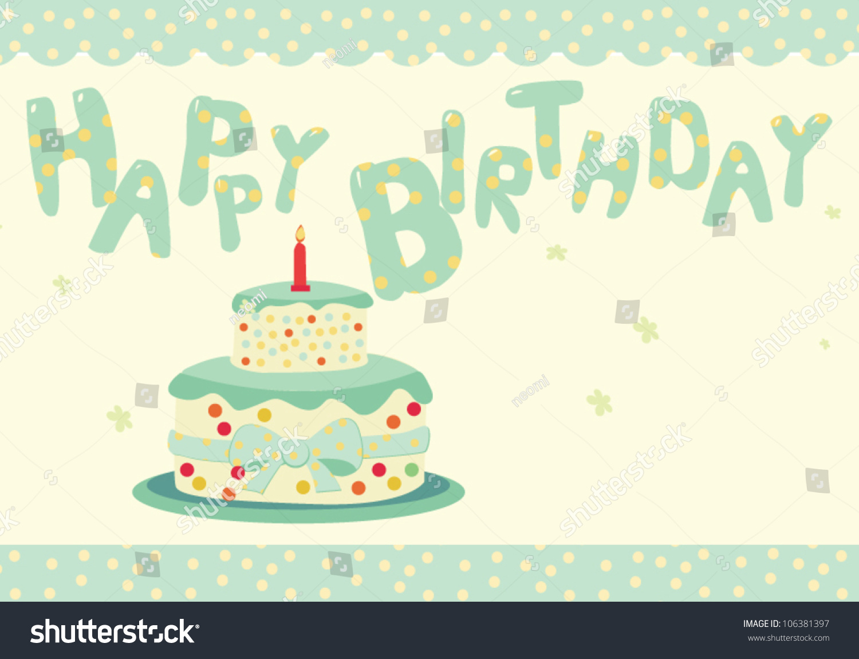Cute Birthday Cake Greeting Card Design Stock Vector Royalty Free