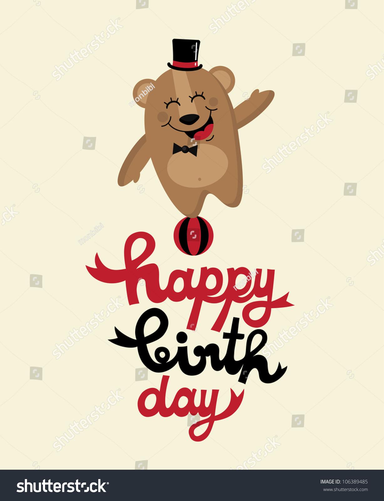 Cute Happy Birthday Card Fun Bear Vector 106389485 – Birthday Card Bear