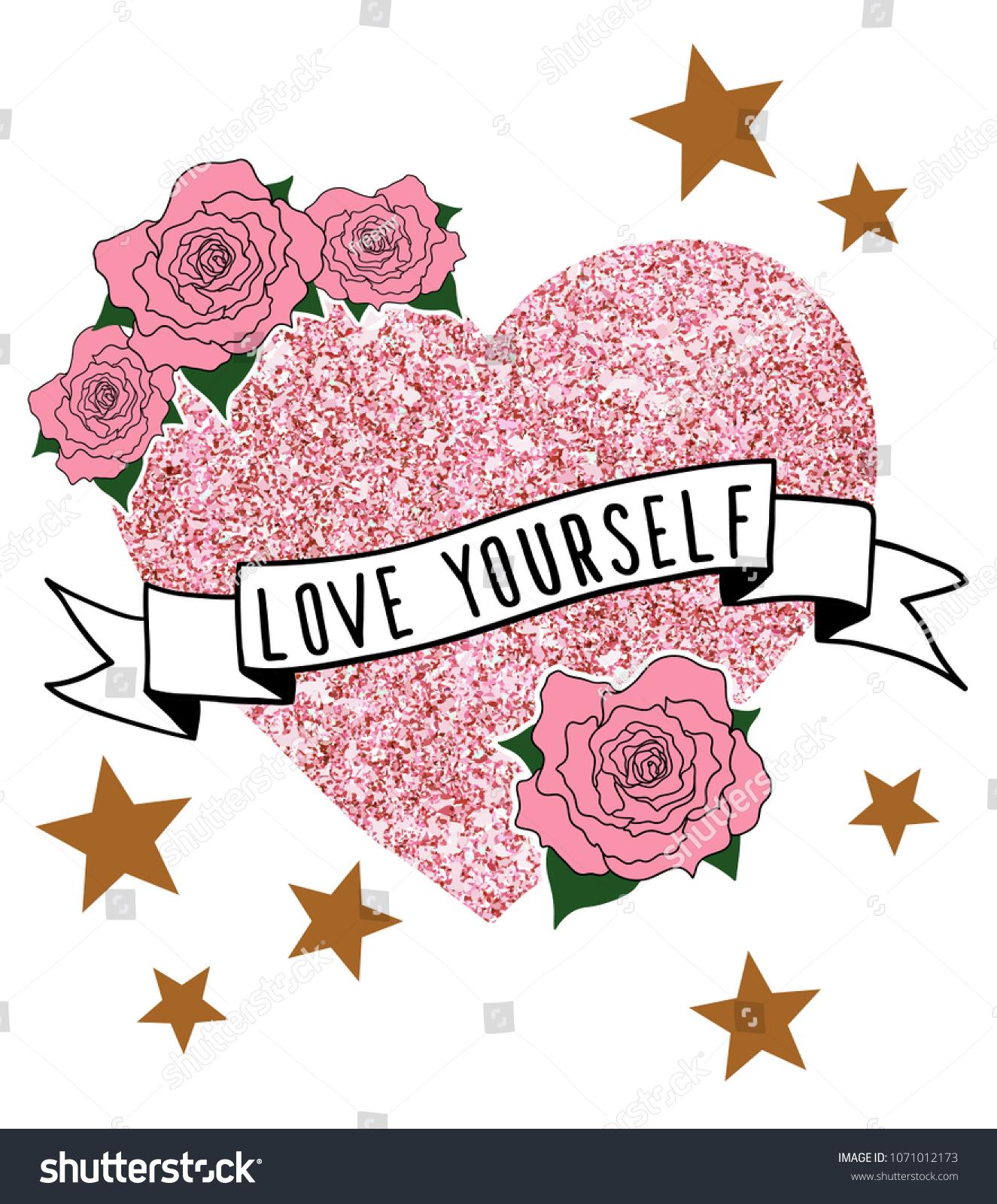 Love Yourself Slogan Pink Glitter Heart Flowers Stock Vector