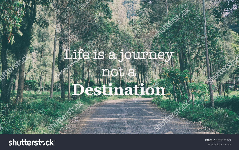 Inspirational Motivation Quotes Life Journey Not Stock Photo Edit
