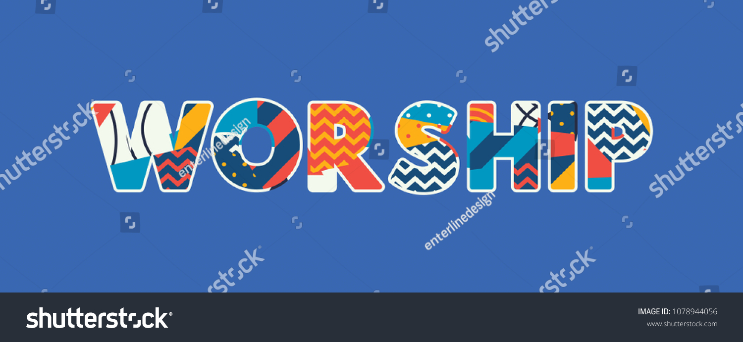 The word WORSHIP concept written in colorful abstract typography. Vector EPS 10 available.