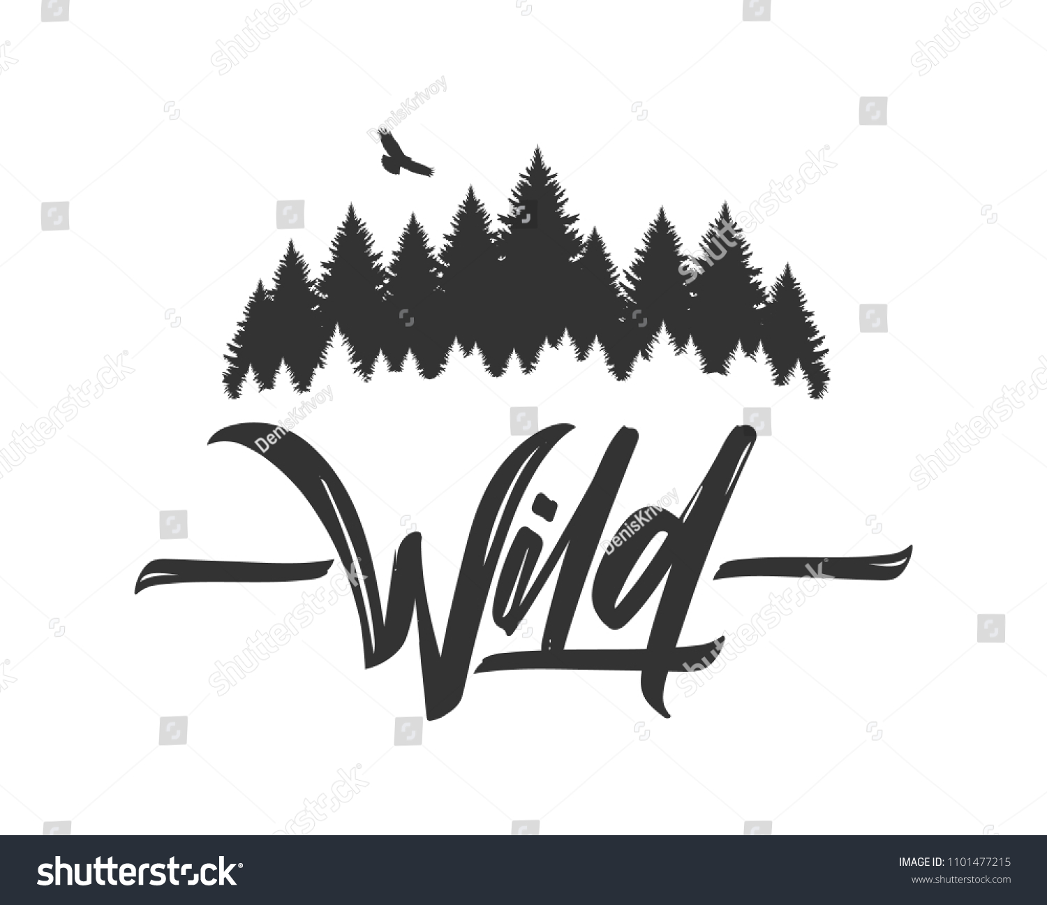 Vector illustration: Hand drawn type lettering of Wild with silhouette of Pine Forest and Hawk. Brush calligraphy. Typography design. #1101477215