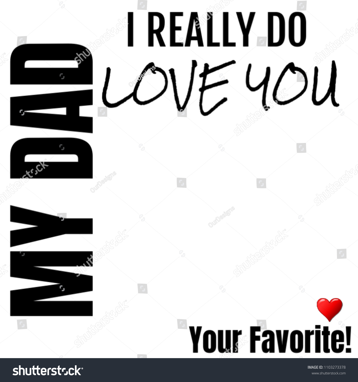 I Love You My Dad Your Favorite Gift Ideas For Daddy Fathers Day Christmas Valentines