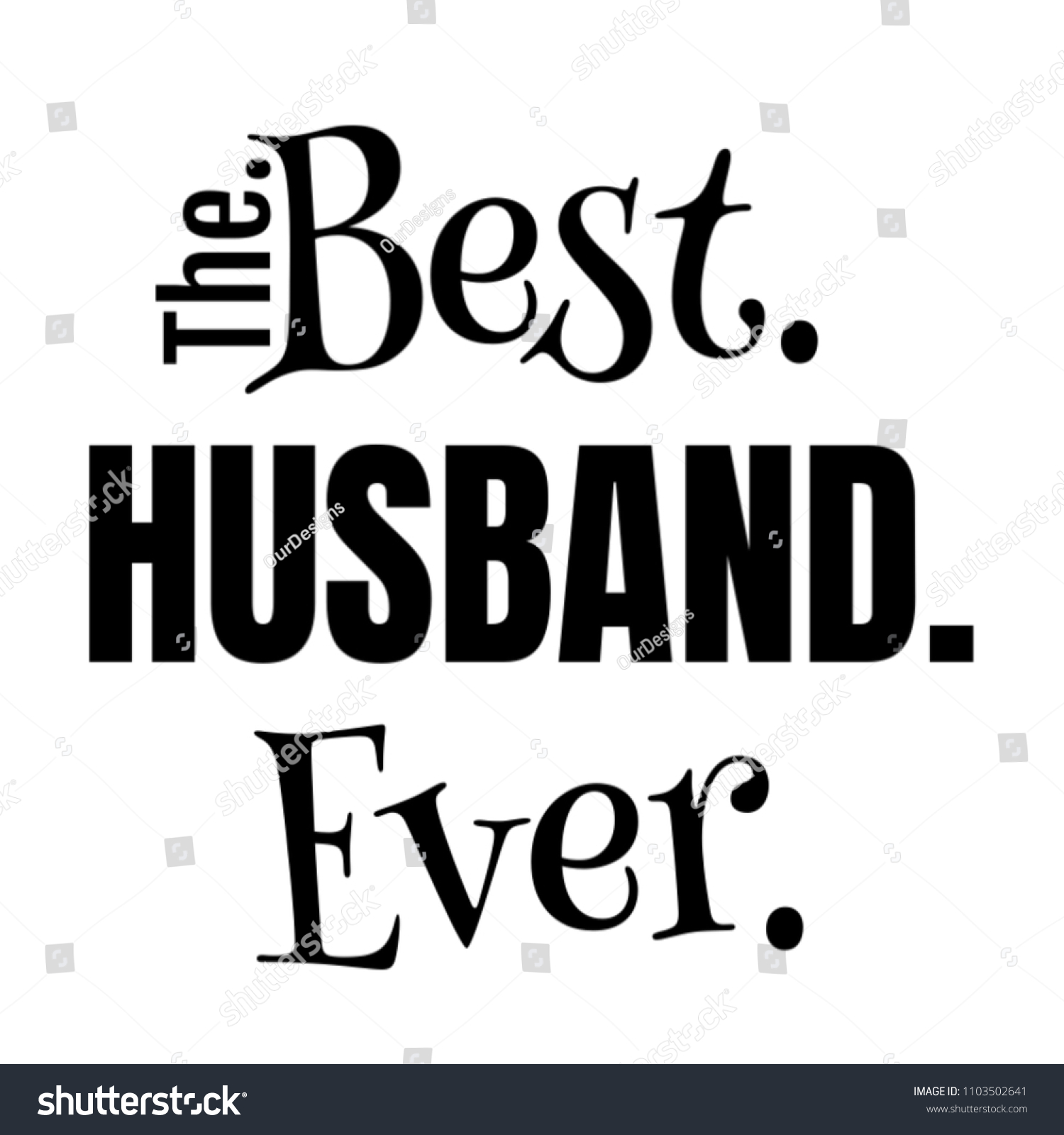 Best Husband Ever Gifts Fathers Day Stock Illustration 1103502641 ...