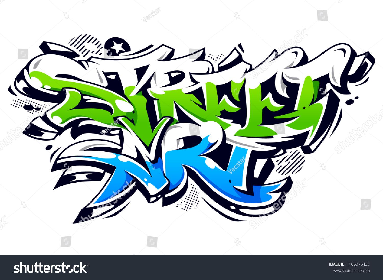Vibrant color street art graffiti lettering isolated on white wild style vibrant graffiti art vector