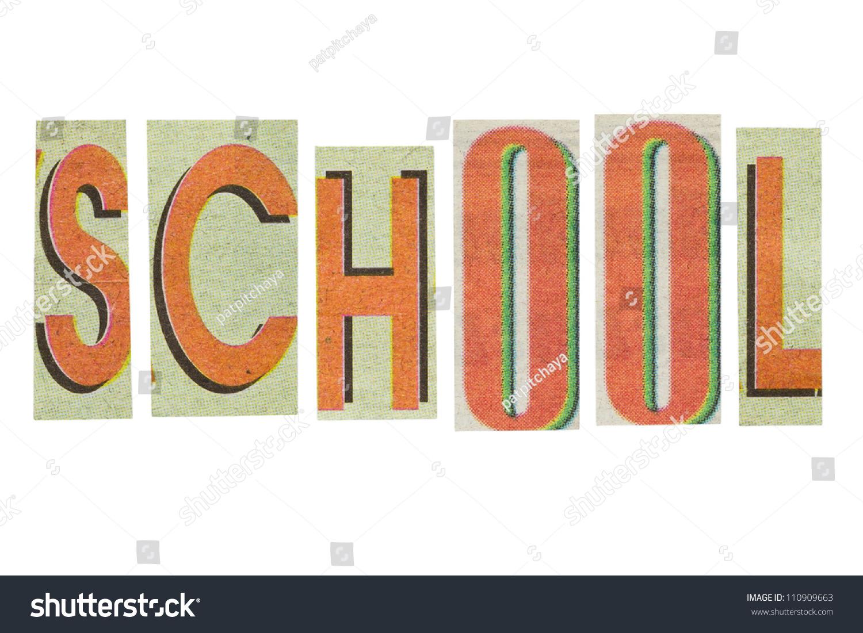School Word Paper Cut Letters Has Stock Photo 110909663 - Shutterstock