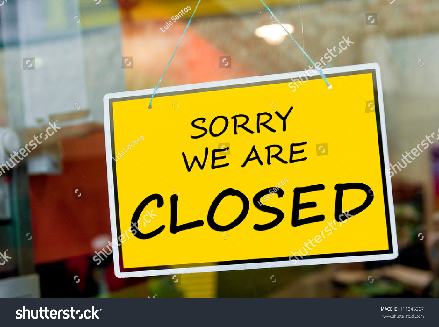 Sorry We Closed Sign Hanging On Stock Photo 111346367 - Shutterstock