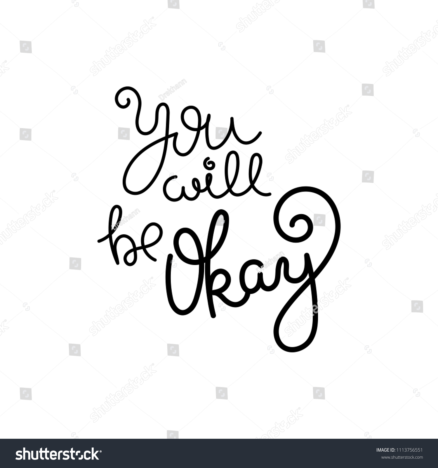 You Will Be Okay Hand Written Stock Illustration 1113756551