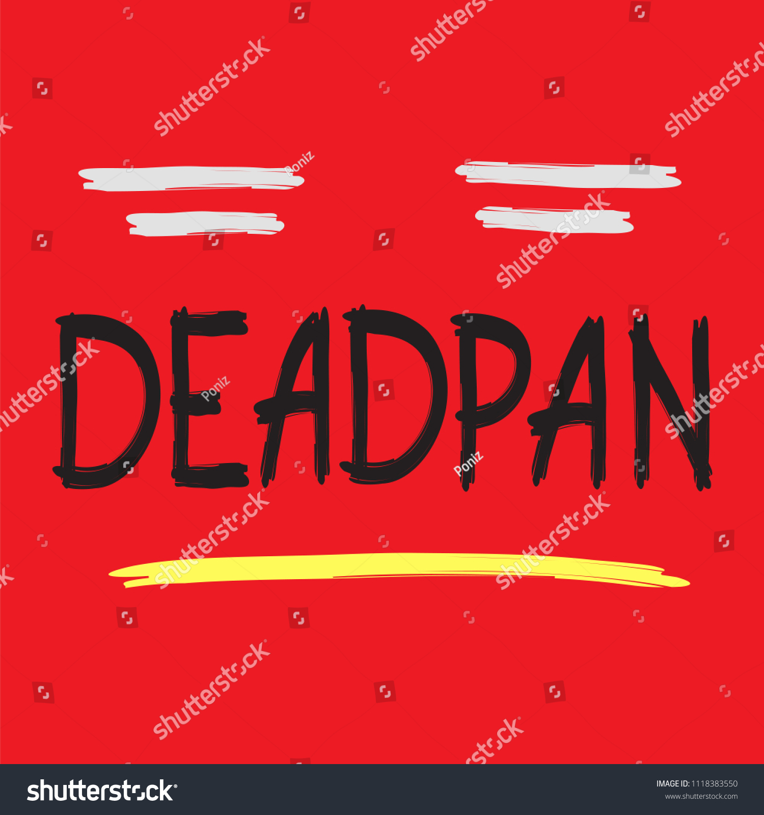 Deadpan Handwritten Quote American Slang Urban Stock Vector Royalty