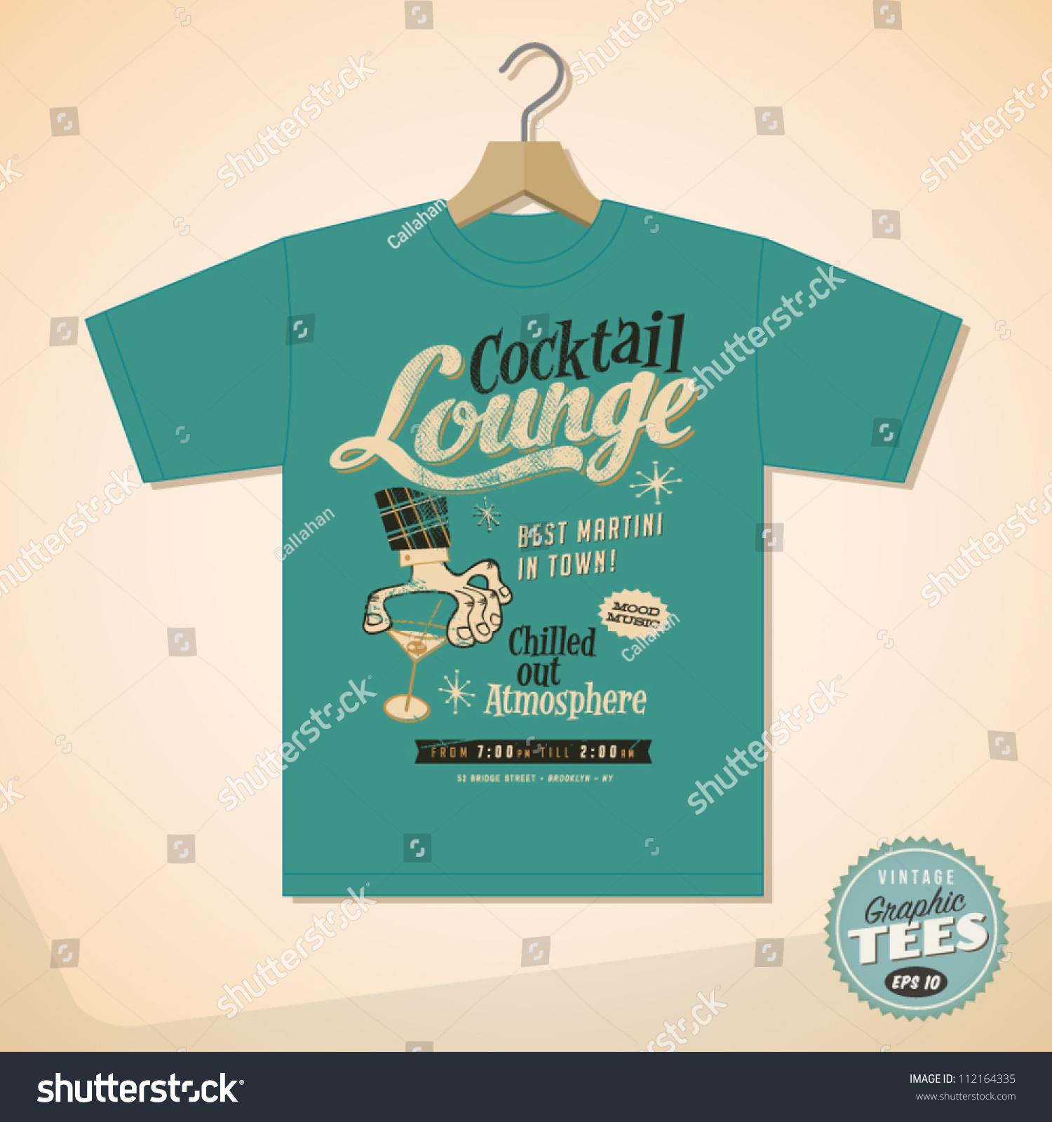 Shirt design vintage - Vintage Graphic T Shirt Design Cocktail Lounge Vector Eps10 Grunge Effects Can