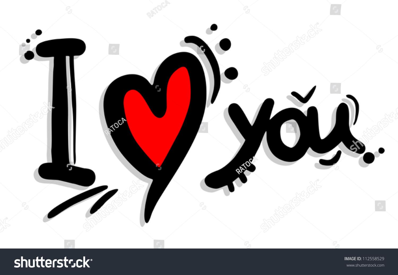 I Love You Imágenes De Stock I Love You Fotos De Stock: I Love You Art Stock-Vektorgrafik 112558529 : Shutterstock