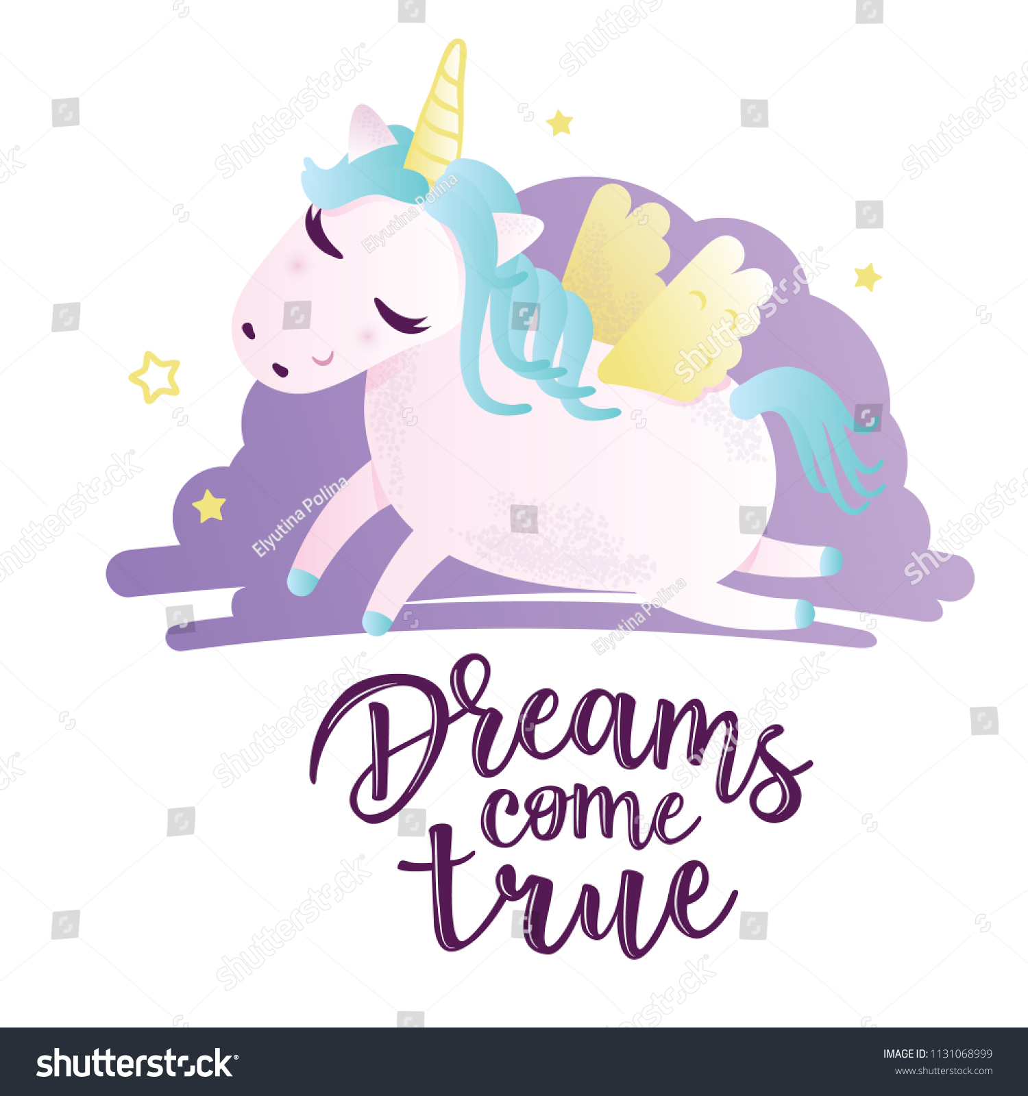 "Vector illustration of a cute unicorn. Greeting card with ""Dreams come true"" inscription. Can be used for cards, flyers, posters, t-shirts. #1131068999"