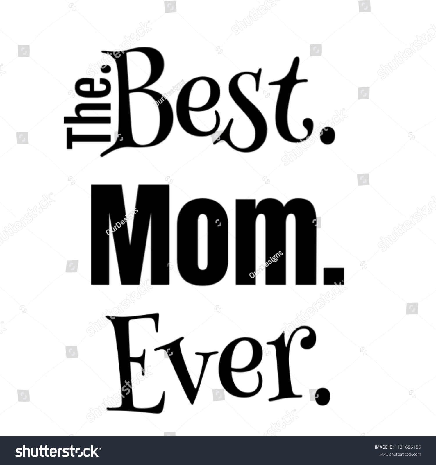 gift for mom best mom ever text image for birthday appreciation anniversary christmas mothers day
