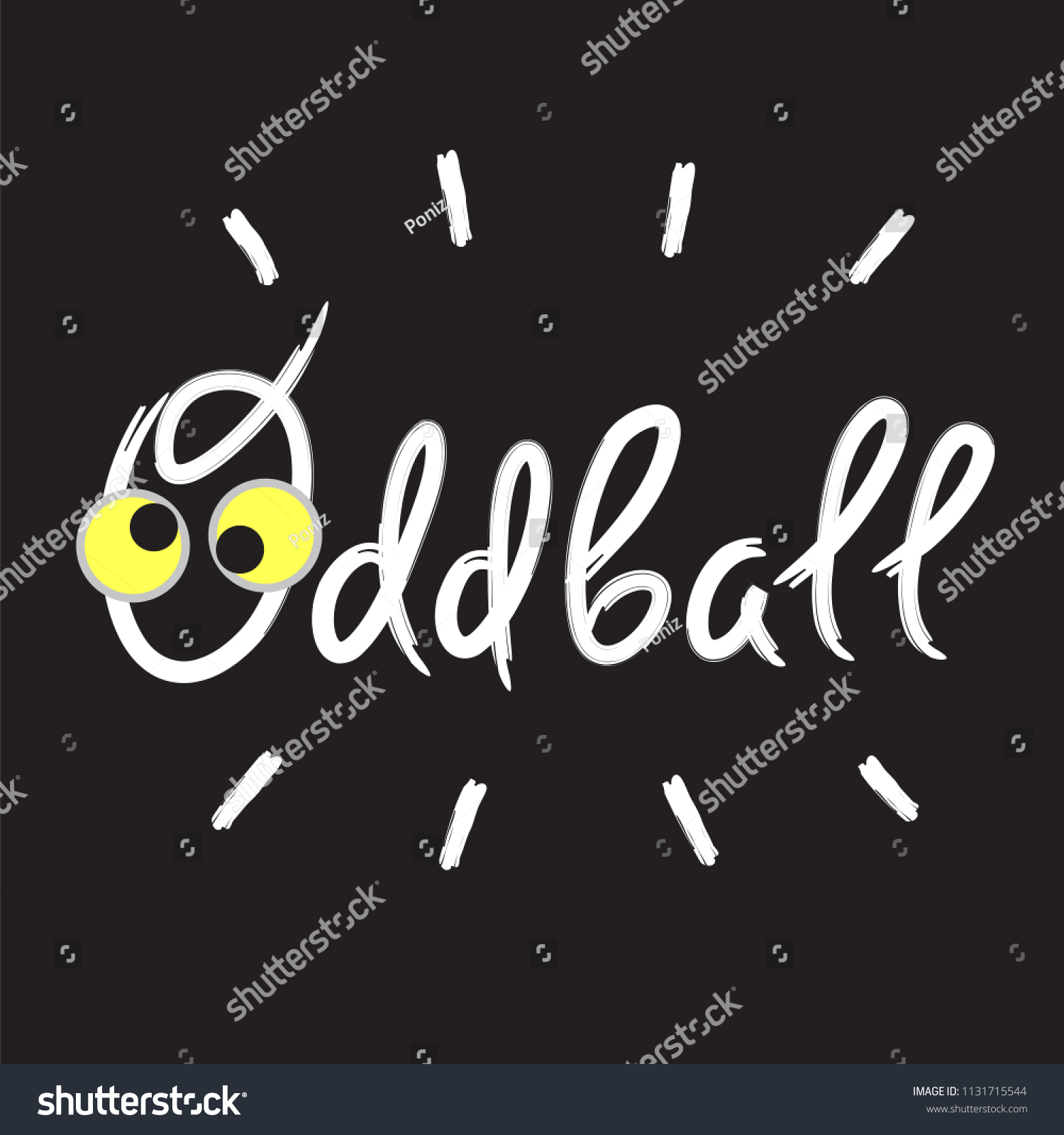 Oddball Emotional Handwritten Quote American Slang Stock Vector