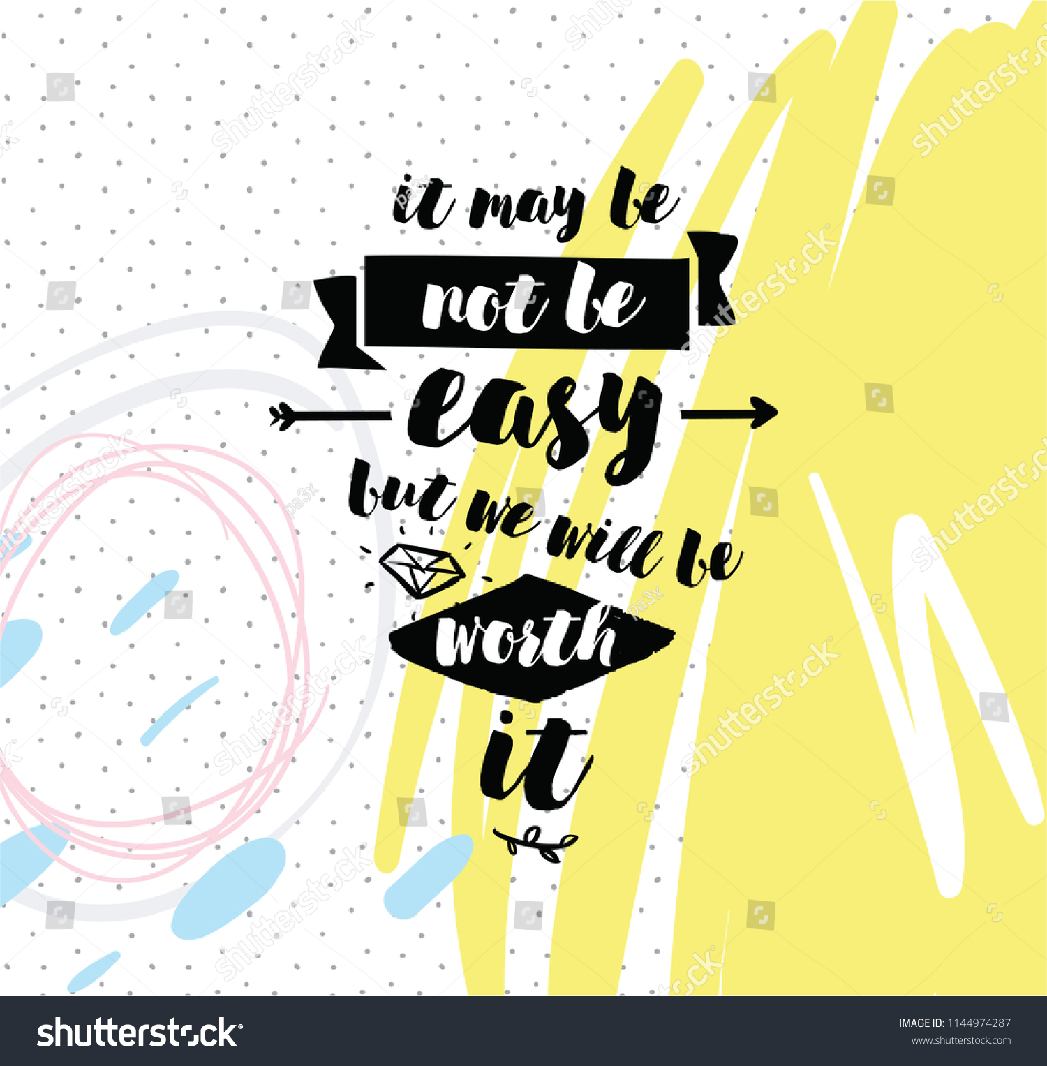 May Be Not Be Easy We Stock Vector Royalty Free 1144974287