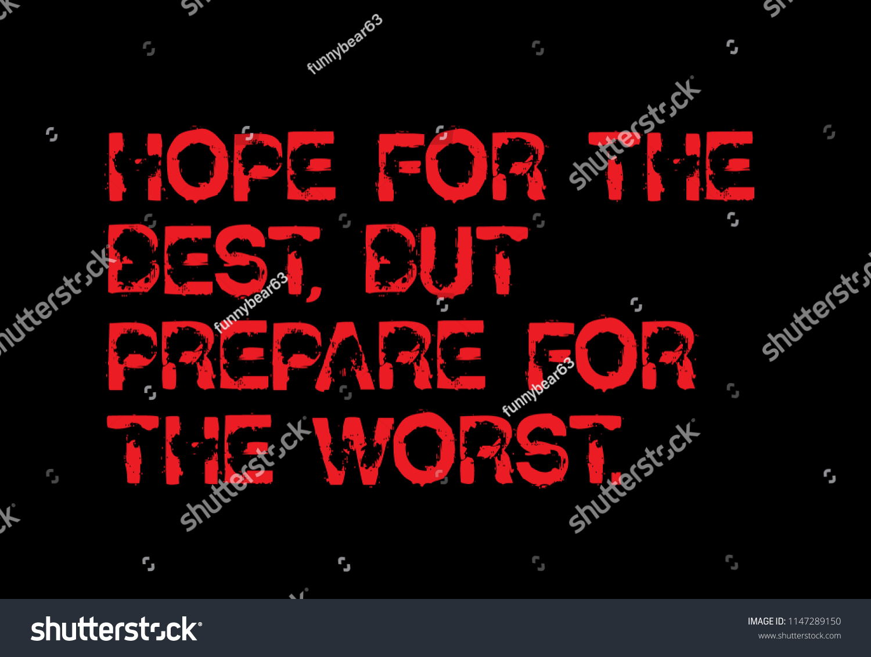 Hope Best Prepare Worst Creative Motivation Stock Illustration