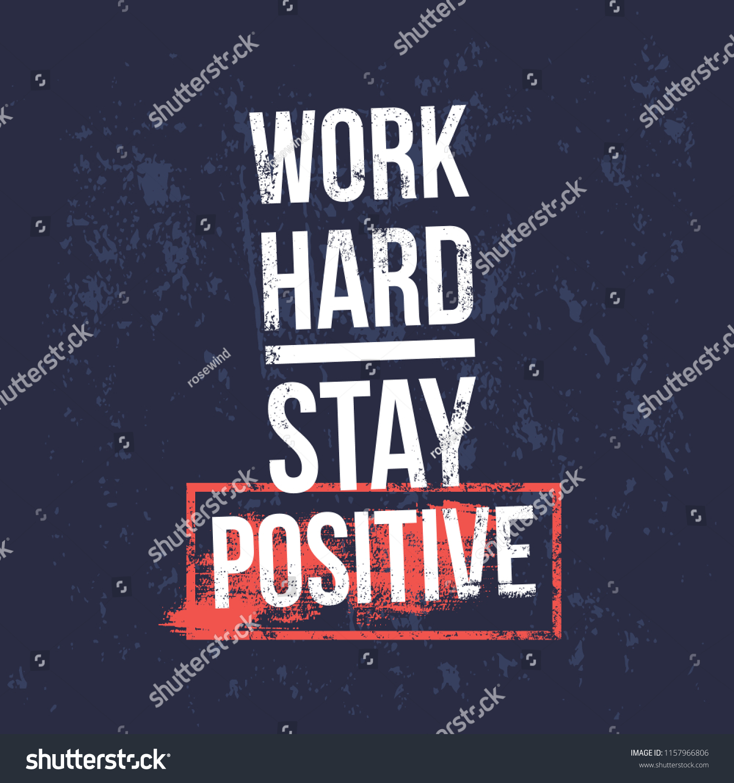 Work Hard Stay Positive Motivational Quotes Stock Vector Royalty