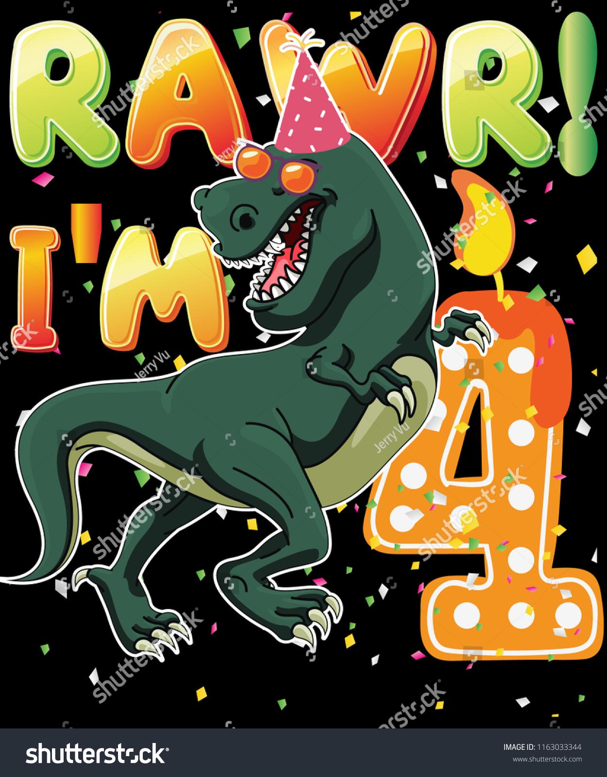 Dinosaur Birthday Shirt 4th Years Old Rawr Im 4 T Vector Graphic