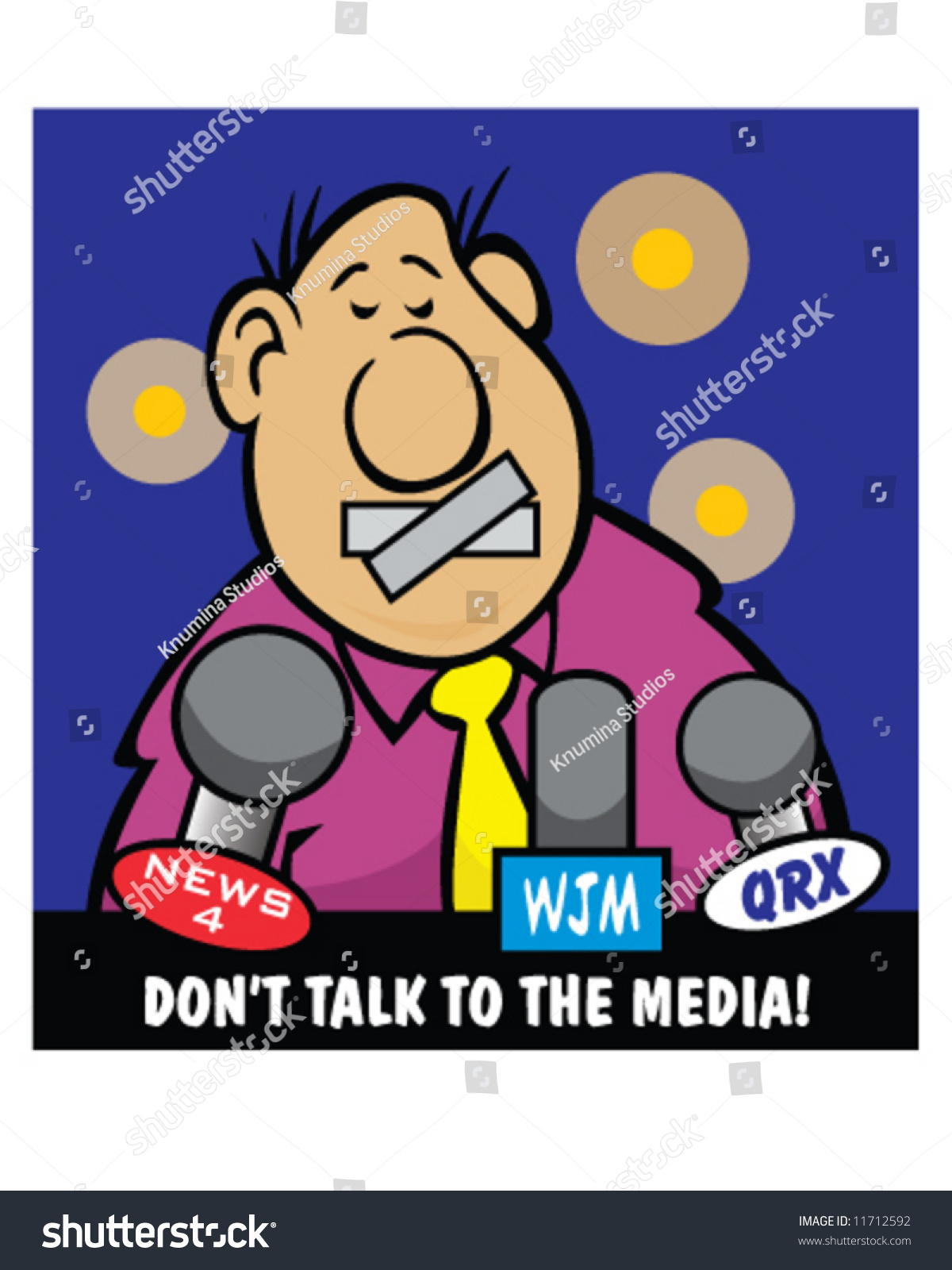 picture DON'T: talk to the press