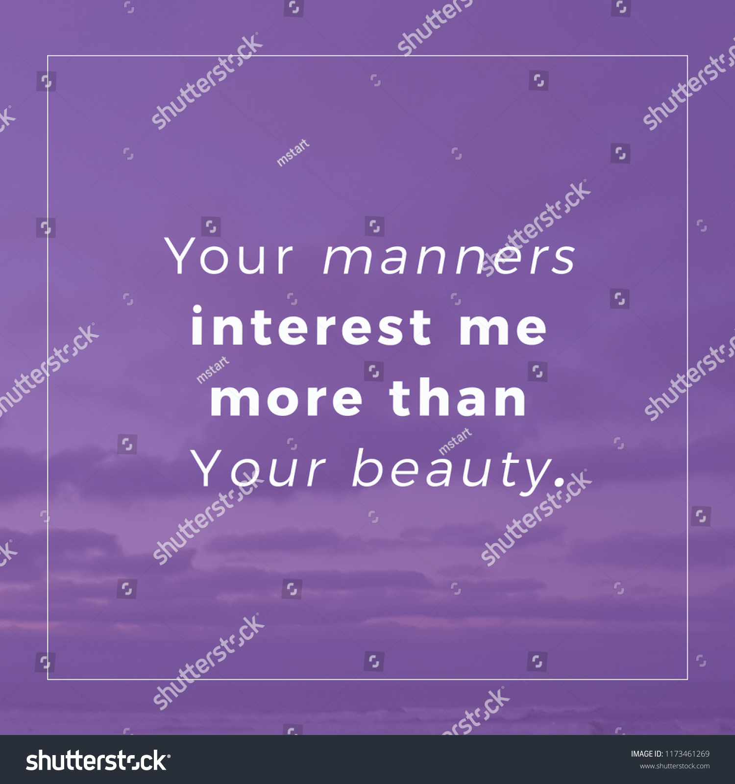 Your Manners Interest Me More Than Stock Photo Edit Now 1173461269