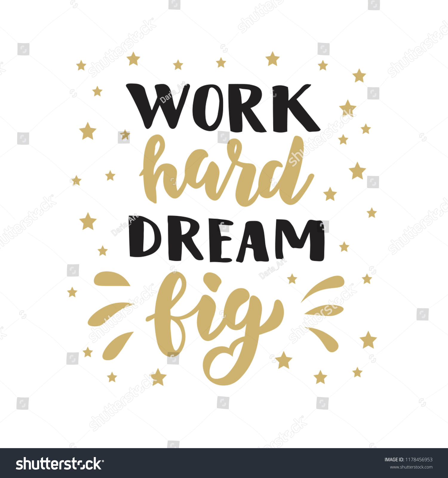 Hand Sketched Work Hard Dream Big Stock Vector Royalty Free