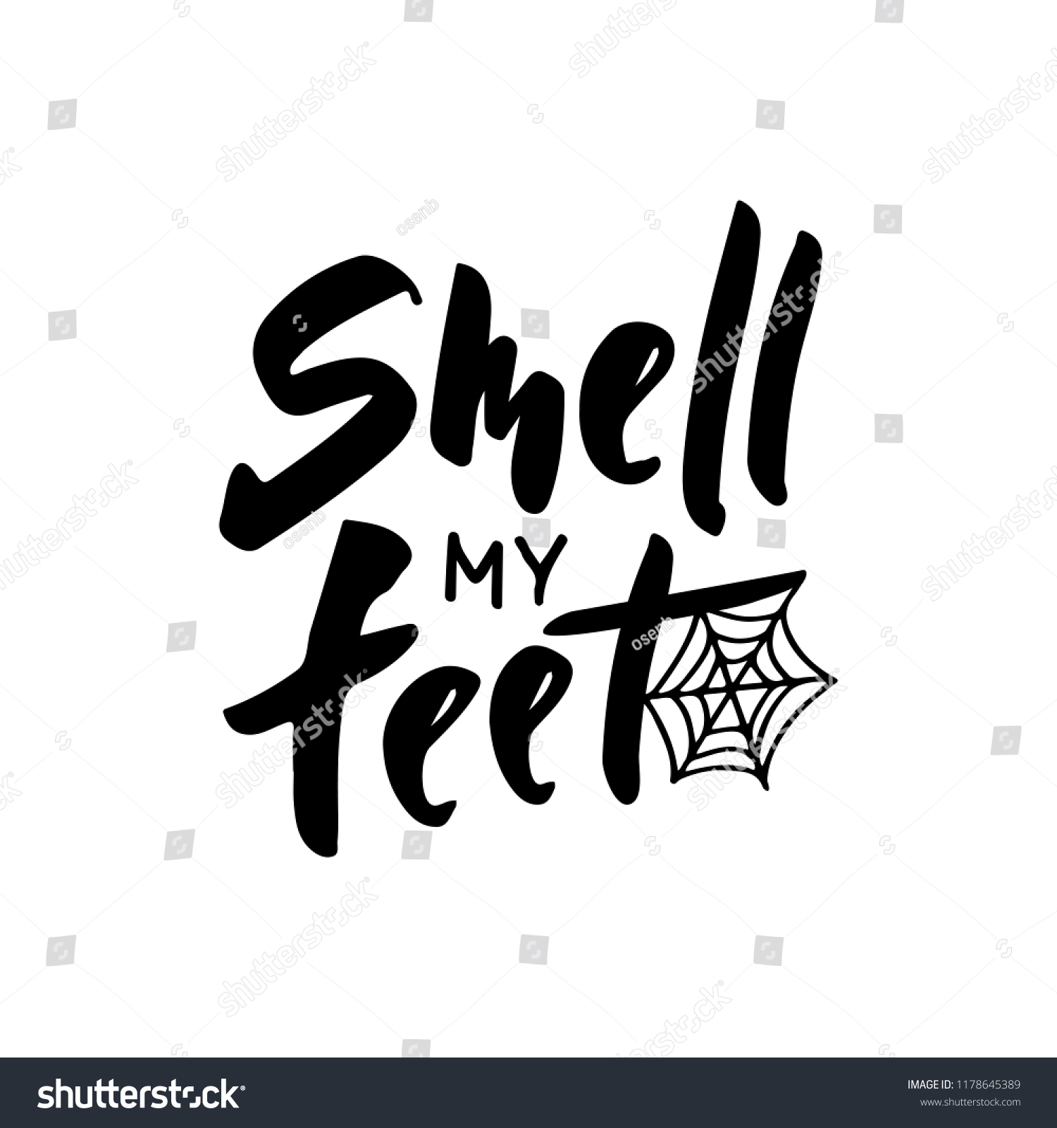 smell my feet hand lettering spiderweb stock vector royalty free