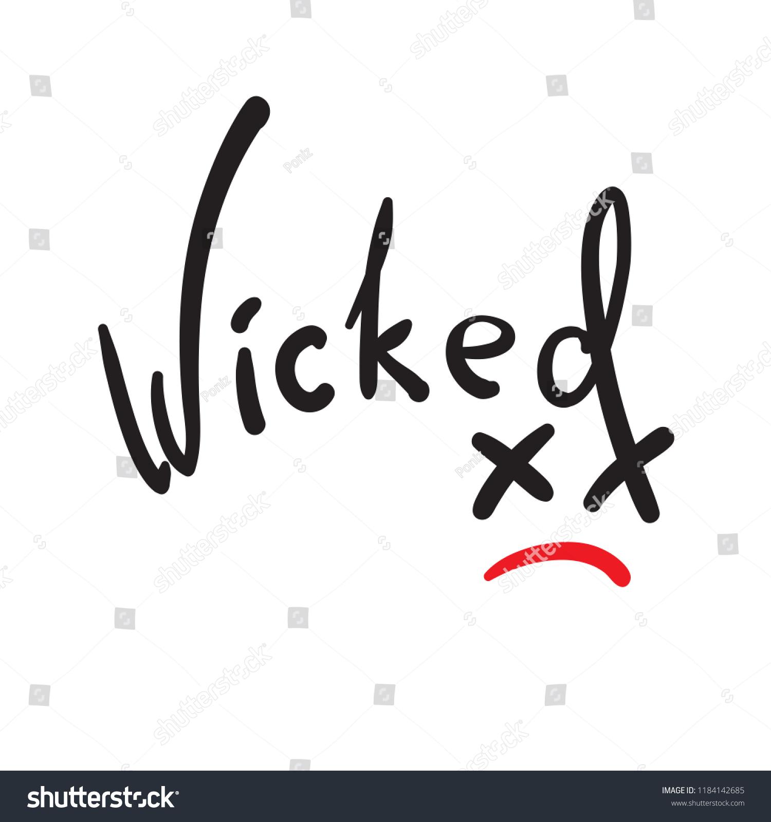 Wicked Emotional Handwritten Quote American Slang Stock Vector