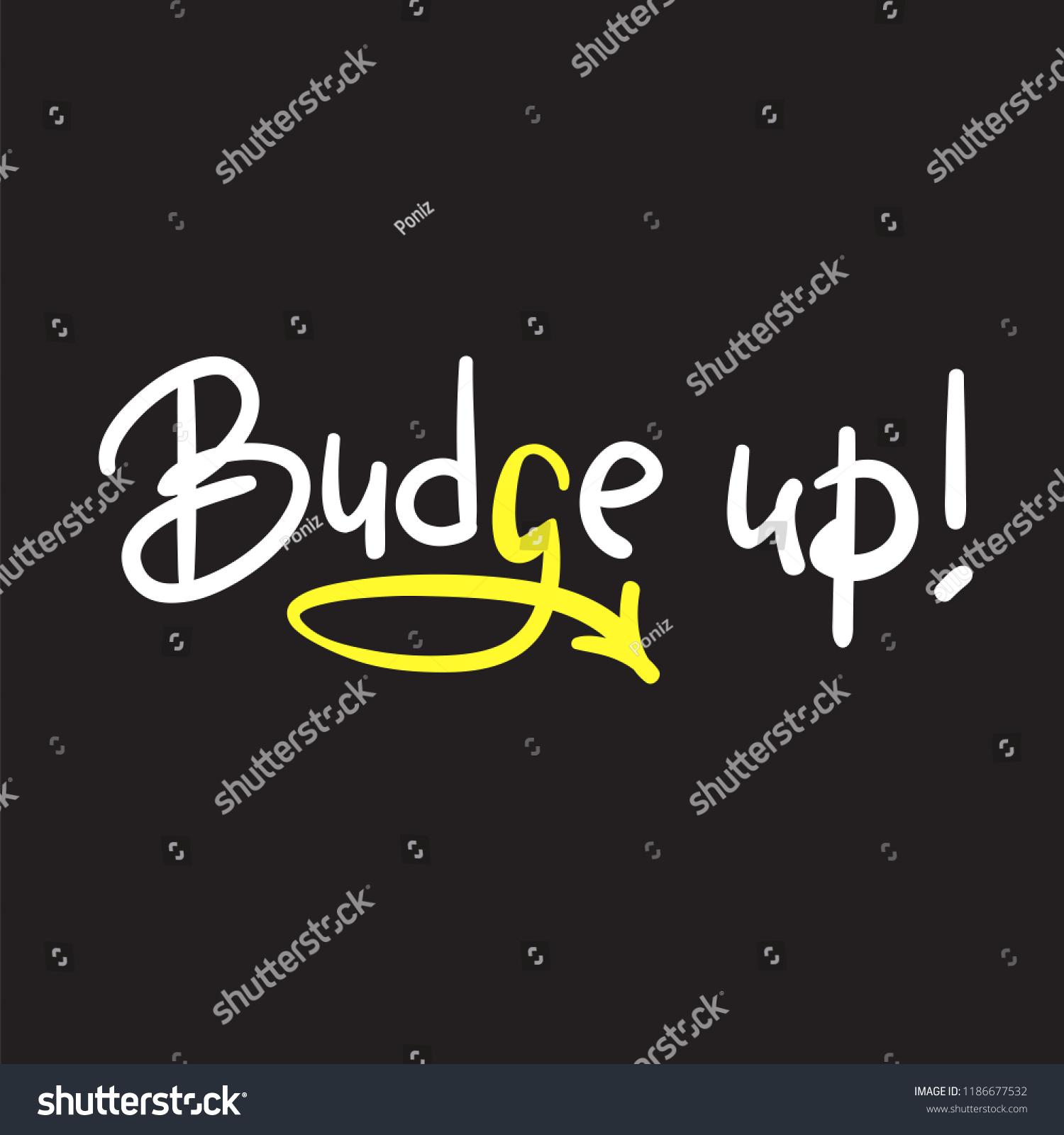 Budge Emotional Handwritten Quote American Slang Stock Vector