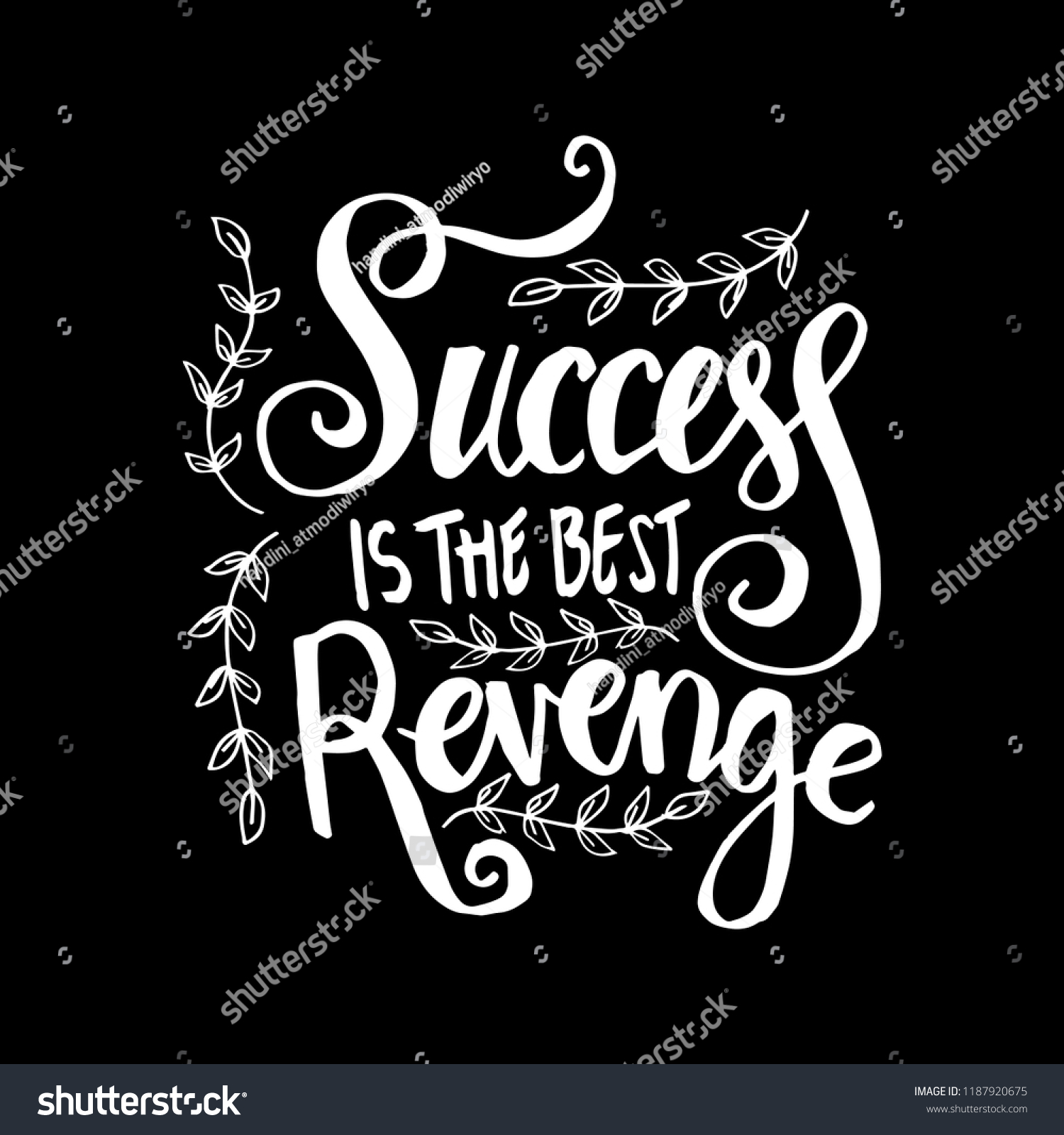 Success Best Revenge Motivational Quote Stock Vector Royalty Free