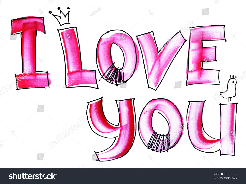 I Love You Imágenes De Stock I Love You Fotos De Stock: Love You Hand Lettering Stock Illustration 118847893
