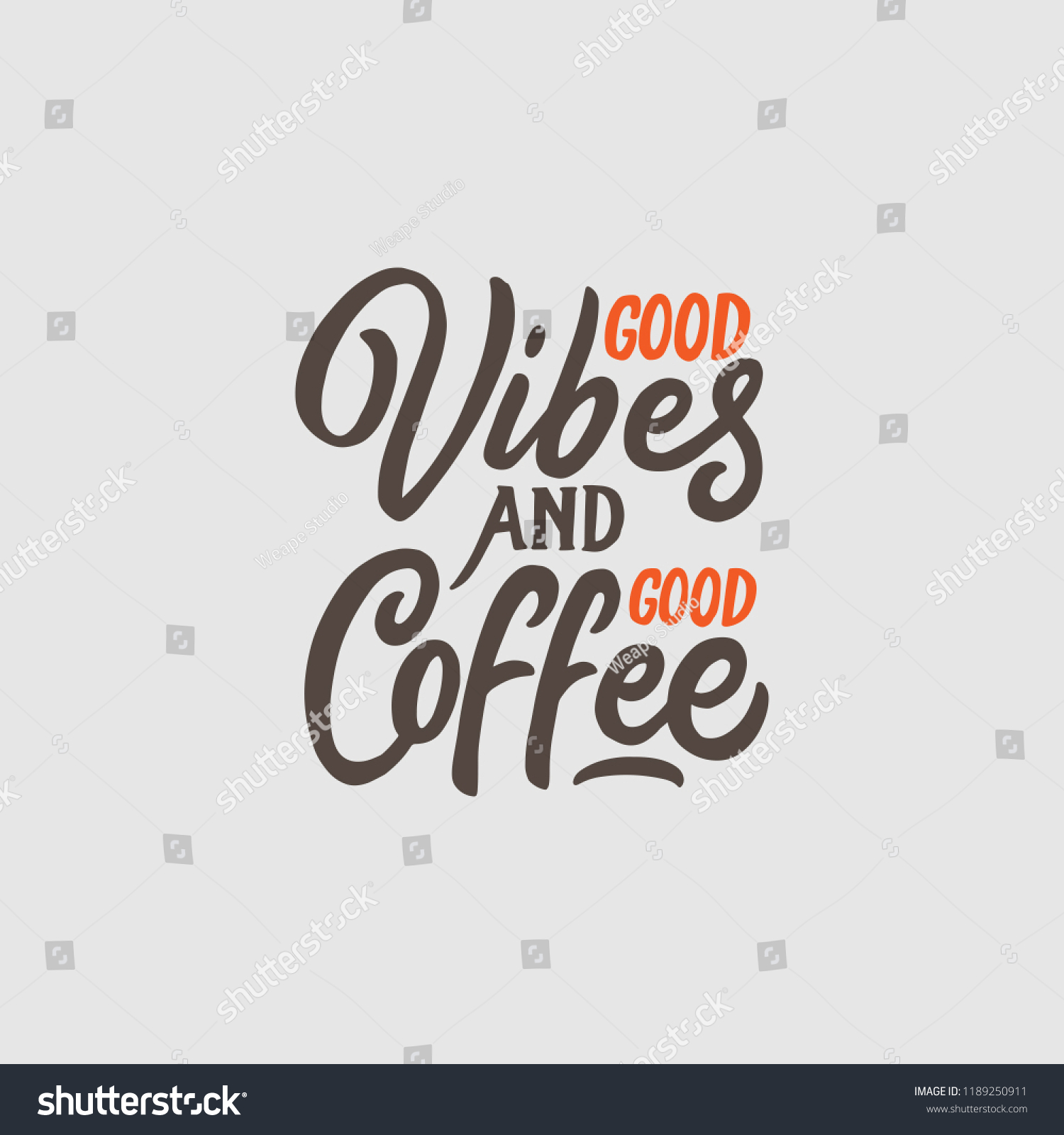 Typography Hand Lettering Coffee Quotes Good Stock Vector Royalty