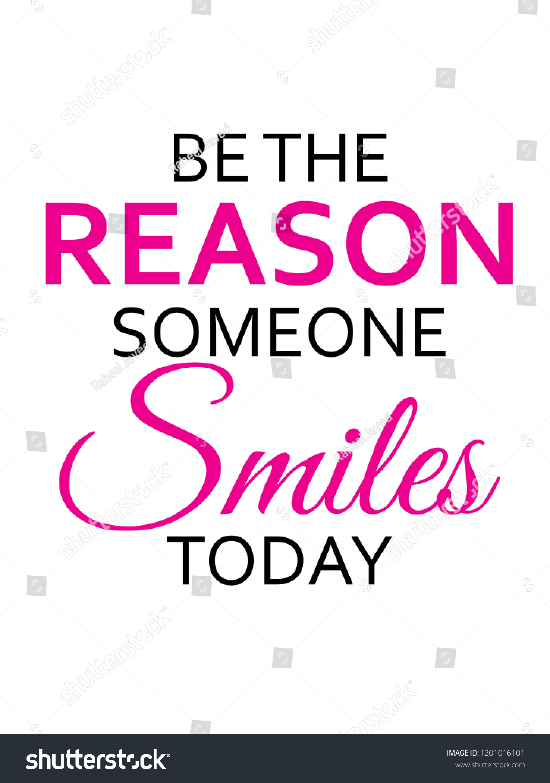Be Reason Someone Smiles Today Vector Stock Vector Royalty Free