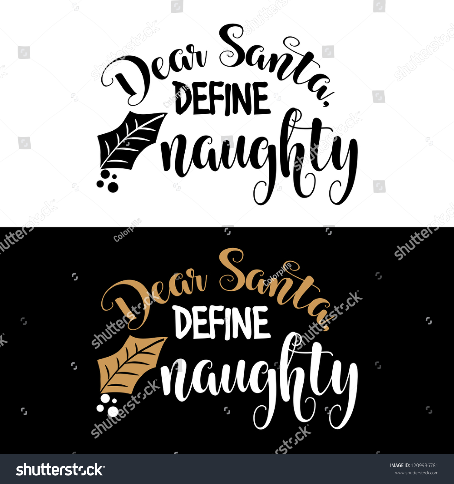 Dear Santa Define Naughty Christmas Quote Stock Vector (Royalty Free ...