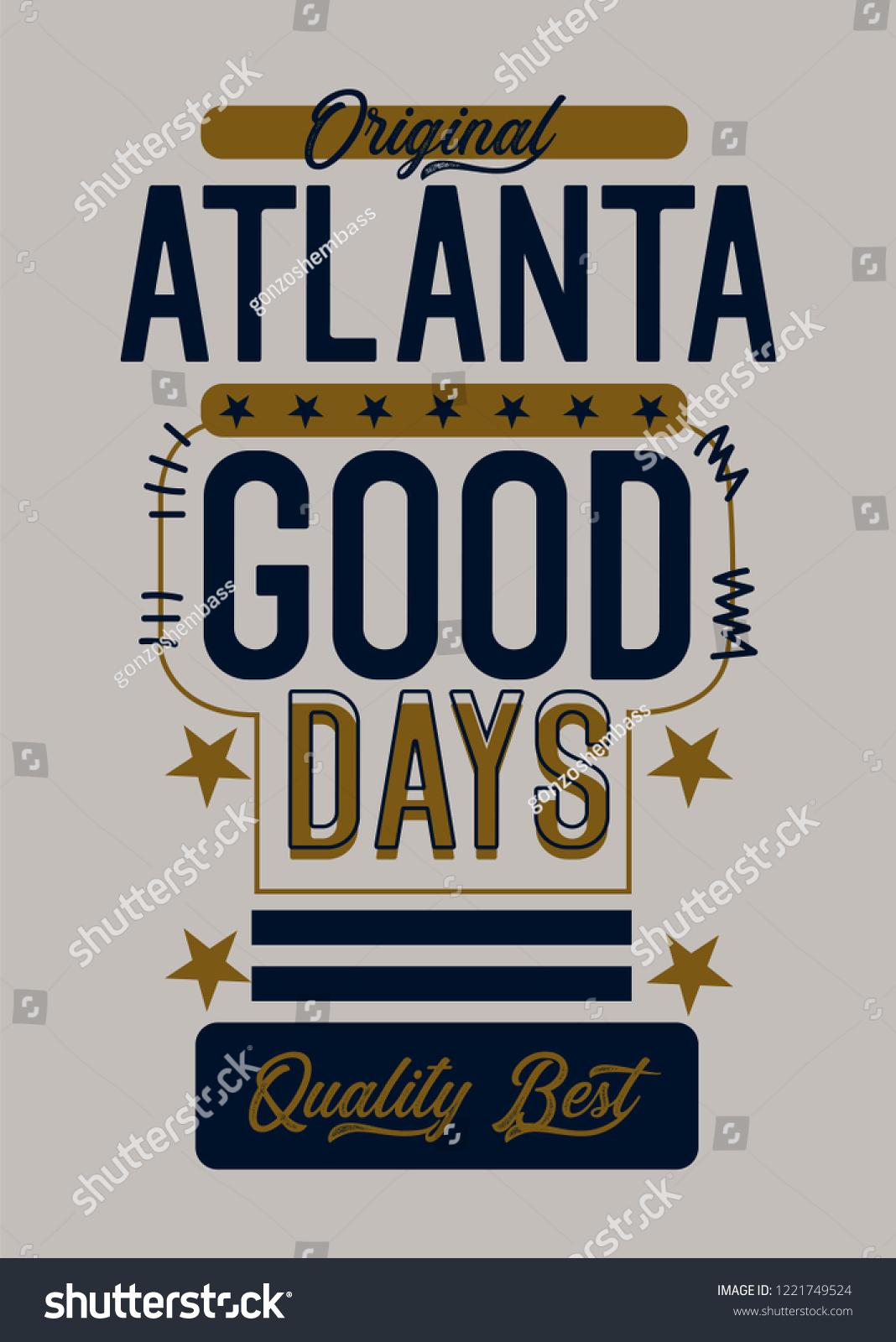 Atlanta Good Daystshirt Design Stock Vector Royalty Free